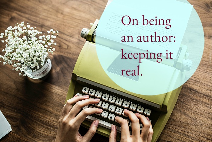 On being an author - keeping it real.
